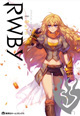 今回の主役はヤン! 『RWBY OFFICIAL MANGA ANTHOLOGY』vol.4